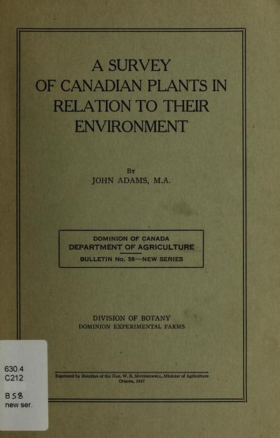 A survey of Canadian plants in relation to their environment /
