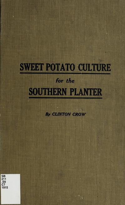 Sweet potato culture for the southern planter,