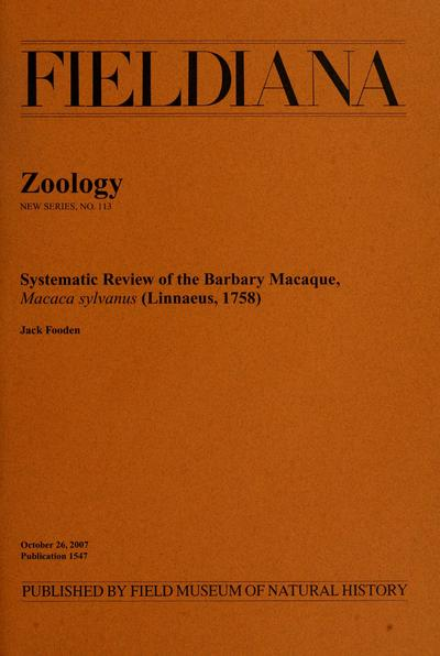 Systematic review of the Barbary macaque, Macaca sylvanus (Linnaeus, 1758) / Jack Fooden.