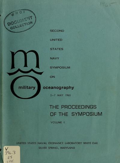 U.S. Navy Symposium on Military Oceanography : Proceedings.