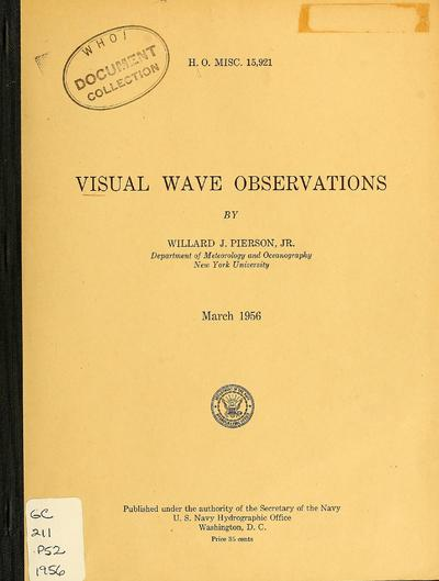 Visual wave observations / by Willard J. Pierson Jr.