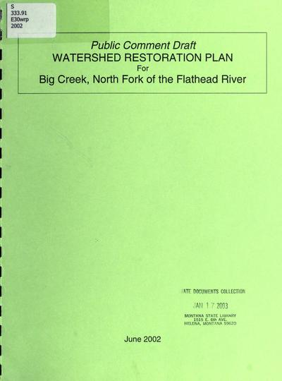 Watershed restoration plan for Big Creek, North Fork of the Flathead River public comment draft /