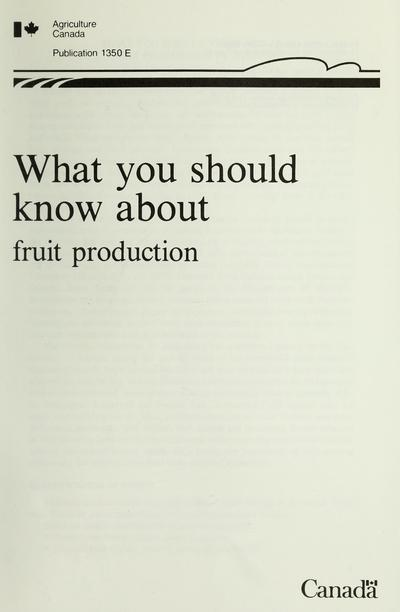 What you should know about fruit production /