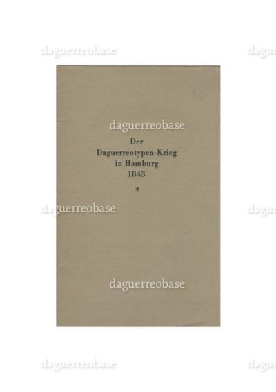 Der Daguerreotypen-Krieg in Hamburg oder Saphir, der Humorist, und Biow, der Daguerreotypist, vor dem Richterstuhl des Momus. Ein humoristisches Bulletin von
