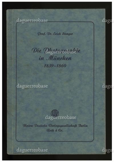 Die Photographie in München 1839-1860. Limitierte Auflage von 75 Exemplaren. Dies Exemplar ist die Nr. 61.