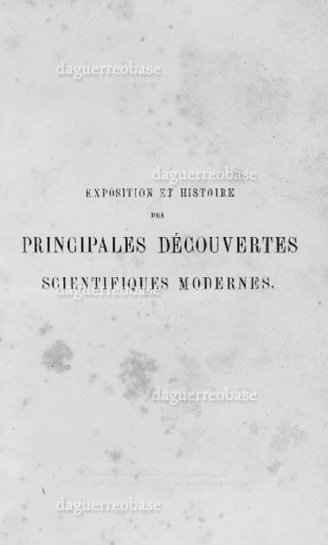 Exposition et histoire des principales découvertes scientifique modernes