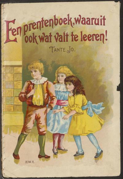 Een prentenboek, waaruit ook wat valt te leeren!: Tante Jo