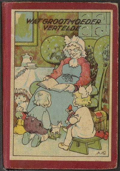 Wat grootmoeder vertelde: een schat van mooie sprookjes opnieuw verzameld door H.C.J.