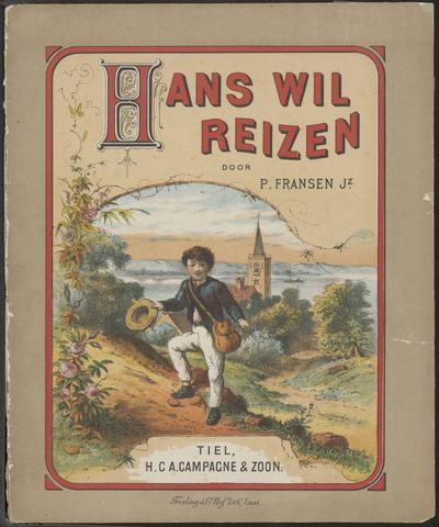Hans wil reizen: door P. Fransen Jz