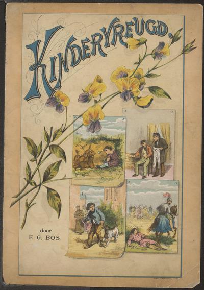 Kindervreugd: een vijftal lieve verhaaltjes, met zes fraaie platen in kleurendruk door F.G. Bos