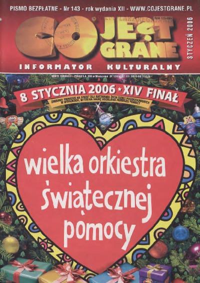 Co Jest Grane : informator kulturalny, 2006, nr 1 (143)