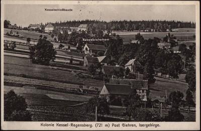 Kolonie Kessel-Regensberg. (721 m) Post Giehren, Isergebirge. [Dokument ikonograficzny]