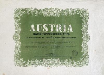Austria Erster typometrischer Atlas für Gechäftsleute jeder Art, Gymnasien, Schulen und Zeitungsleser