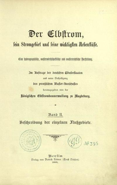 Der Elbstrom, sein Stromgebiet und seine wichtigsten Nebenflüsse - Band II.,: Beschreibung der einzelnen Flussgebiete