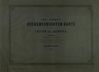 Aug. Papen' s Hoehenschichten-Karte von Central-Europa - 1te Serie von 12 Blätter