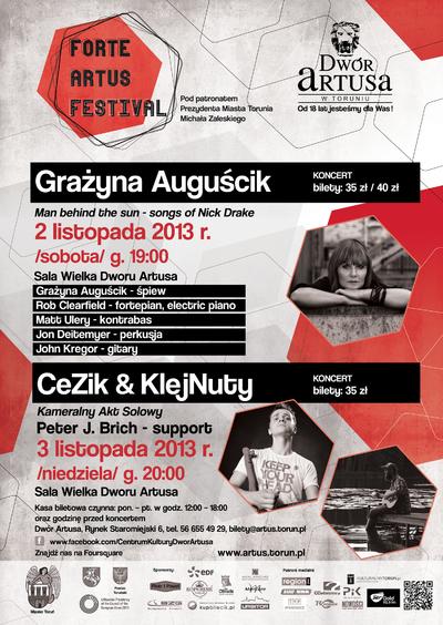 Forte Artus Festival : Grażyna Auguścik : 2 listopada 2013 ; CeZik & KlejNuty : 3 listopada 2013