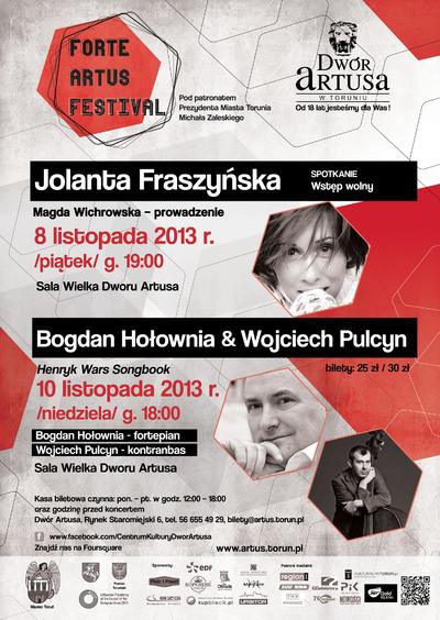 Forte Artus Festival : Jolanta Fraszyńska : 8 listopada 2013 ; Bogdan Hołownia 10 listopada 2013