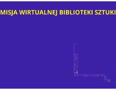Wirtualna Biblioteka Sztuki Źródłem Inspiracji dla środowiska artystyczno-naukowego
