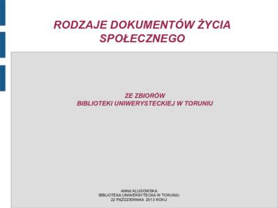 Rodzaje dokumentów życia społecznego ze zbiorów Biblioteki Uniwersyteckiej w Toruniu
