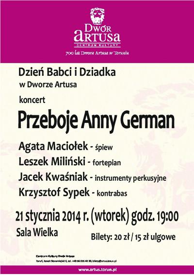 Dzień Babci i Dziadka w Dworze Artusa : koncert : Przeboje Anny German : 21 stycznia 2014 r.