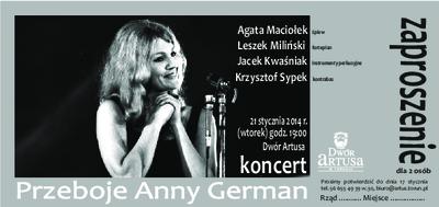 Przeboje Anny German : 21 stycznia 2014 r. koncert : zaproszenie dla 2 osób