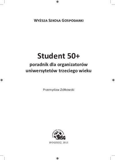 Student 50+. Poradnik dla organizatorów uniwersytetów trzeciego wieku
