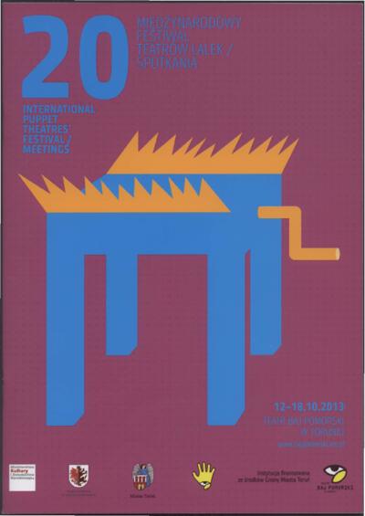 Spotkania 20 Międzynarodowy Festiwal Teatrów Lalek : Meetings 20 International Puppet Theaters' Festival : 12-18.10.2013 : program / 35 s.