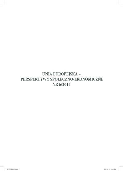 Unia Europejska - Perspektywy Społeczno-Ekonomiczne: rocznik naukowy. Nr 6/2014