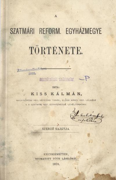 A szatmári református egyházmegye története