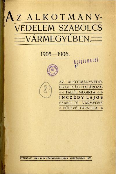 Az alkotmányvédelem Szabolcs vármegyében 1905-1906.