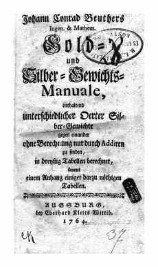 Johann Beuthers Gold- und Silber-Gewichts-Manuale