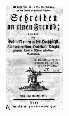 Schreiben an einen Freund; von den bey Podmokl einen in der Hochfürstl. Fürstenbergischen Herrschaft Pürglitz gelegenen Dorfe in Böhmen gefundenen Goldmünzen