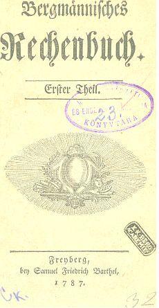 Bergmännisches Rechenbuch 1. T.