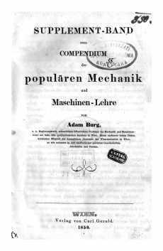 Supplement-Band zum Compendium der populären Mechanik und Maschinen-Lehre