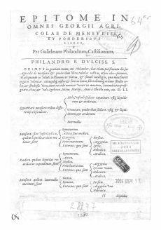 Epitome in omnes Georgii Agricolae de mensuris et ponderibus libros, per gulielmum Philandrum Castilionium