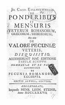 De ponderibus et mensuris veterum Romanorum Graecorum Hebraecorum