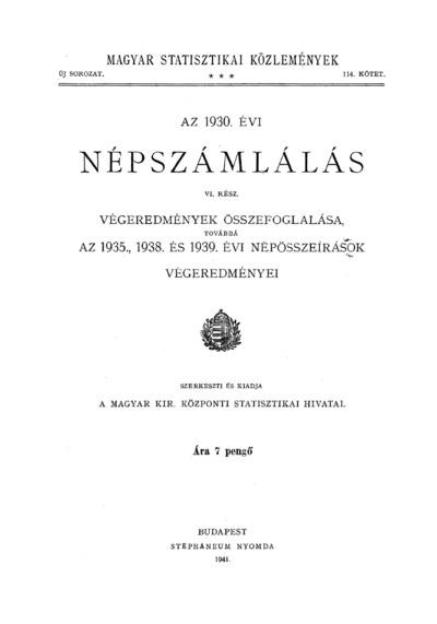 Végeredmények összefoglalása, továbbá az 1935., 1938. és 1939. évi népösszeírások végeredményei