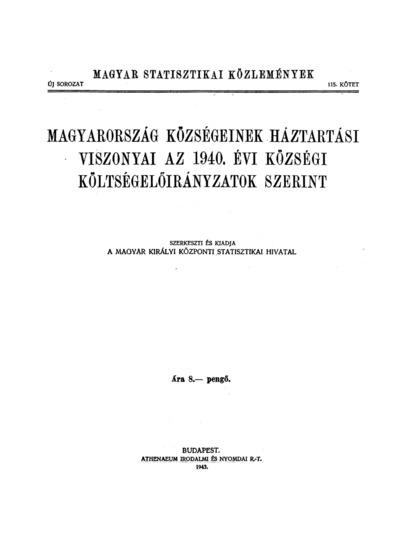 Magyarország községeinek háztartási viszonyai az 1940. évi községi költségirányzatok szerint