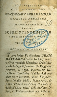 Meg-tzáfolás azon vádolás-tételek ellen, mellyeket egy református úr Katholikus keresztény vallás-tétel név alatt 1791-dik esztendőben engedetlenül közre botsátott