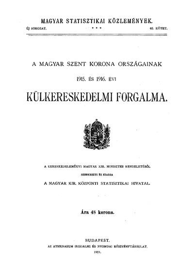 A Magyar Szent Korona országainak 1915. és 1916. évi külkereskedelmi forgalma
