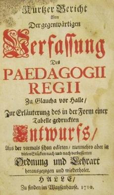 Kurzer Bericht von der gegenwärtigen Verfassung des Paedagogii Regii zu Glaucha vor Halle
