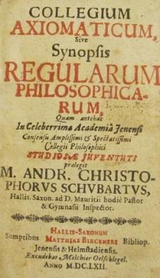 Collegium axiomaticum sive synopsis regularum philosopharum
