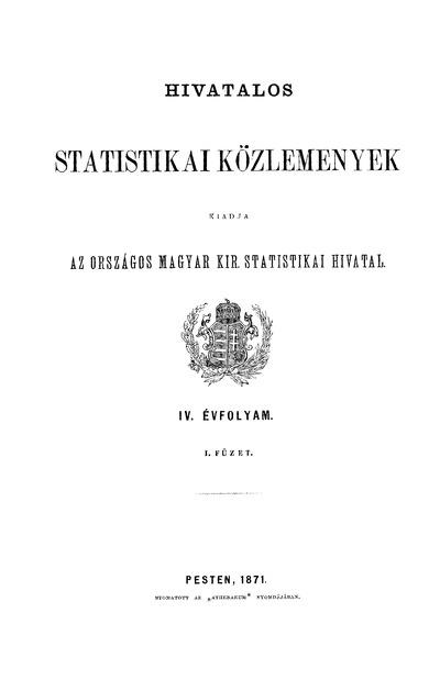 Hivatalos Statistikai Közlemények 4. évf. 1871. 1-5. füz.