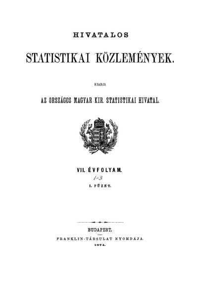 Hivatalos Statistikai Közlemények 7. évf. 1874. 1-3. füz.