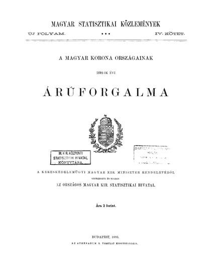 A Magyar Korona országainak 1892-ik évi áruforgalma