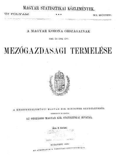 A Magyar Korona országainak 1893. és 1894. évi mezőgazdasági termelése