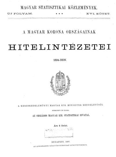 A Magyar Korona országainak hitelintézetei 1894-ben