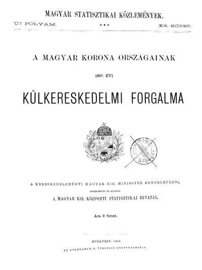 A Magyar Korona országainak 1897. évi külkereskedelmi forgalma