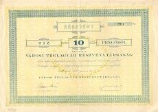 A Városi Téglagyár Rt. részvénye 10 pengőről