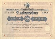 A Vásárosnaményi Takarékpénztár Rt. összevont részvénye 50 pengőről